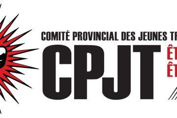 Comite Provincial Des Jeunes Travailleurs. CPJT: Etre Vus, Etre Entendus