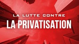 Lutte contre la privatisation