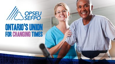 OPSEU SEFPO Ontario's union for changing times.