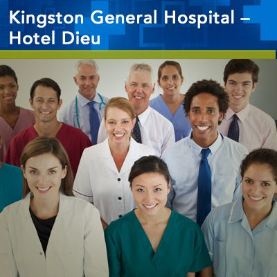 Kingston General Hospital - Hotel Dieu