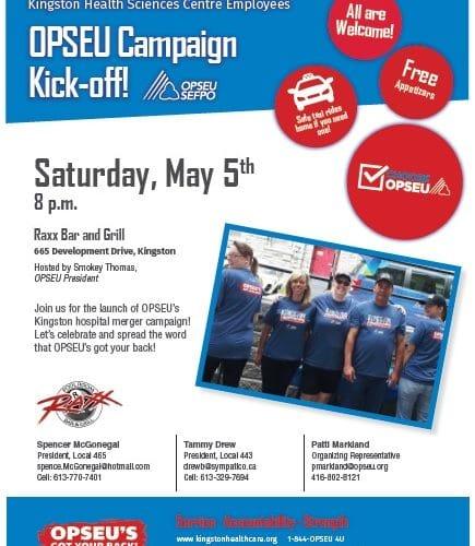 OPSEU Campaign Kick-off flyer. Saturday, May 5th at 8pm