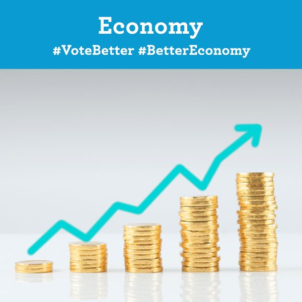 Economy. Vote Better. Better Economy.