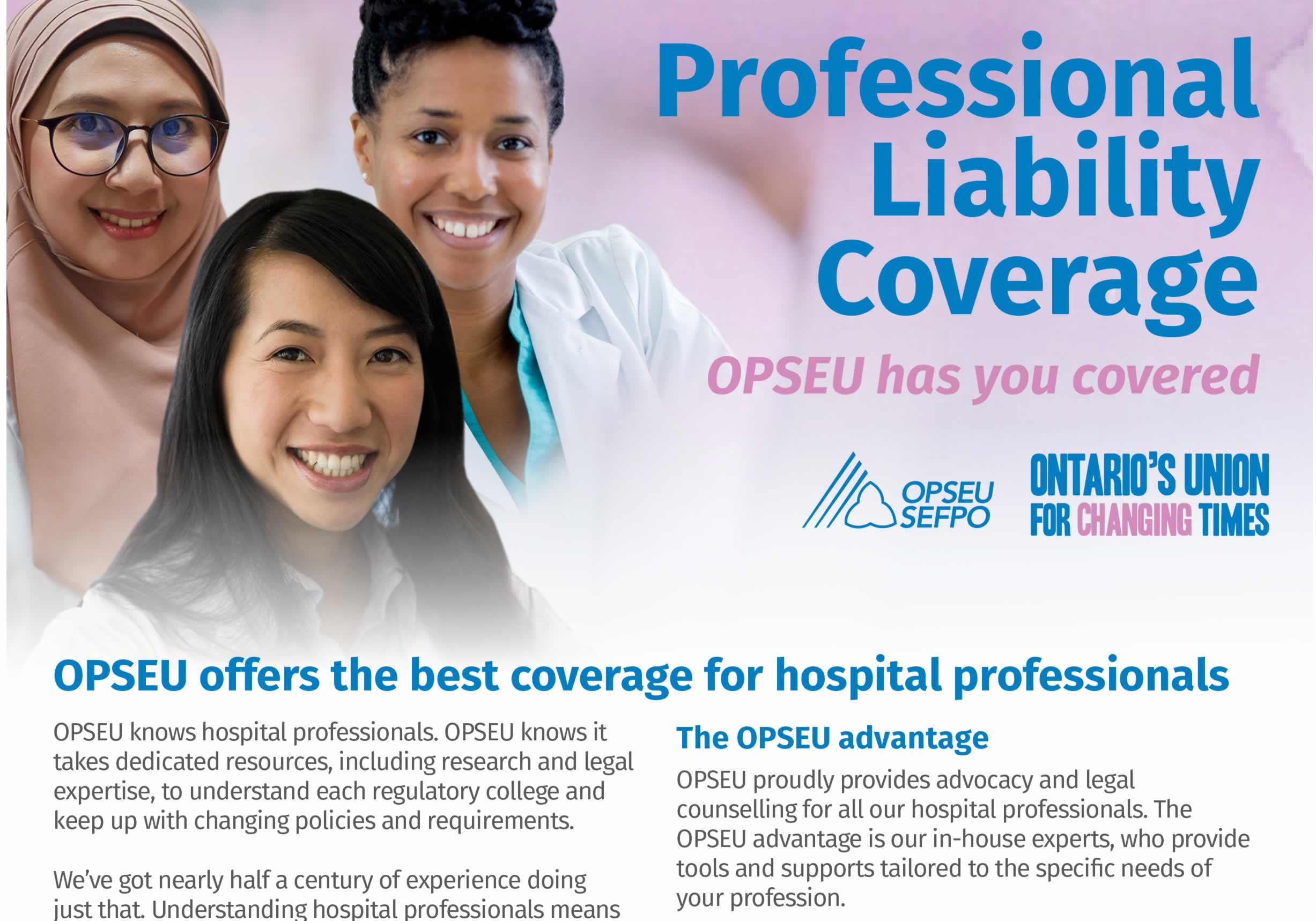 Professional Liability Coverage. OPSEU has you covered.