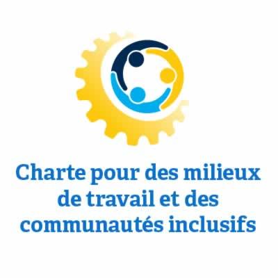 Charte pour des milieux de travail et des communautes inclusifs
