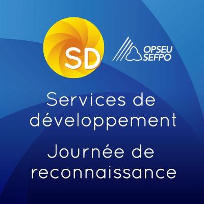 Services de developpement. Journee de reconnaissance. SEFPO