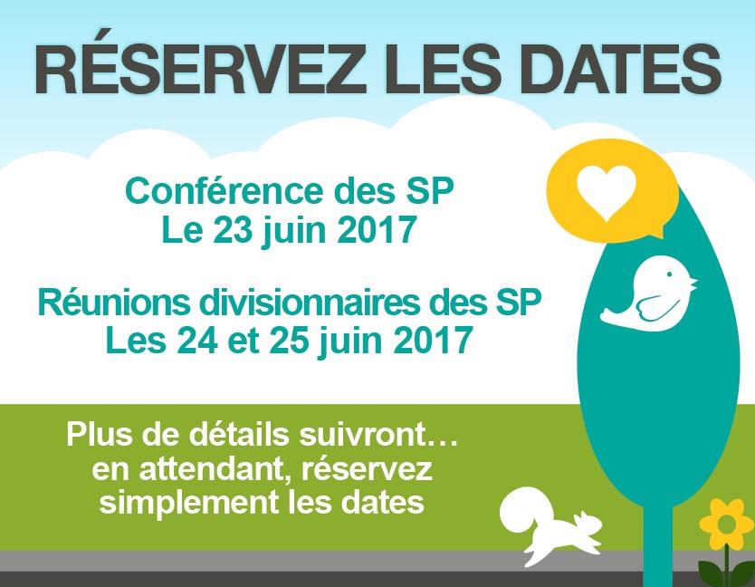 Reserve les dates - Conference des SP. Le 23 juin 2017