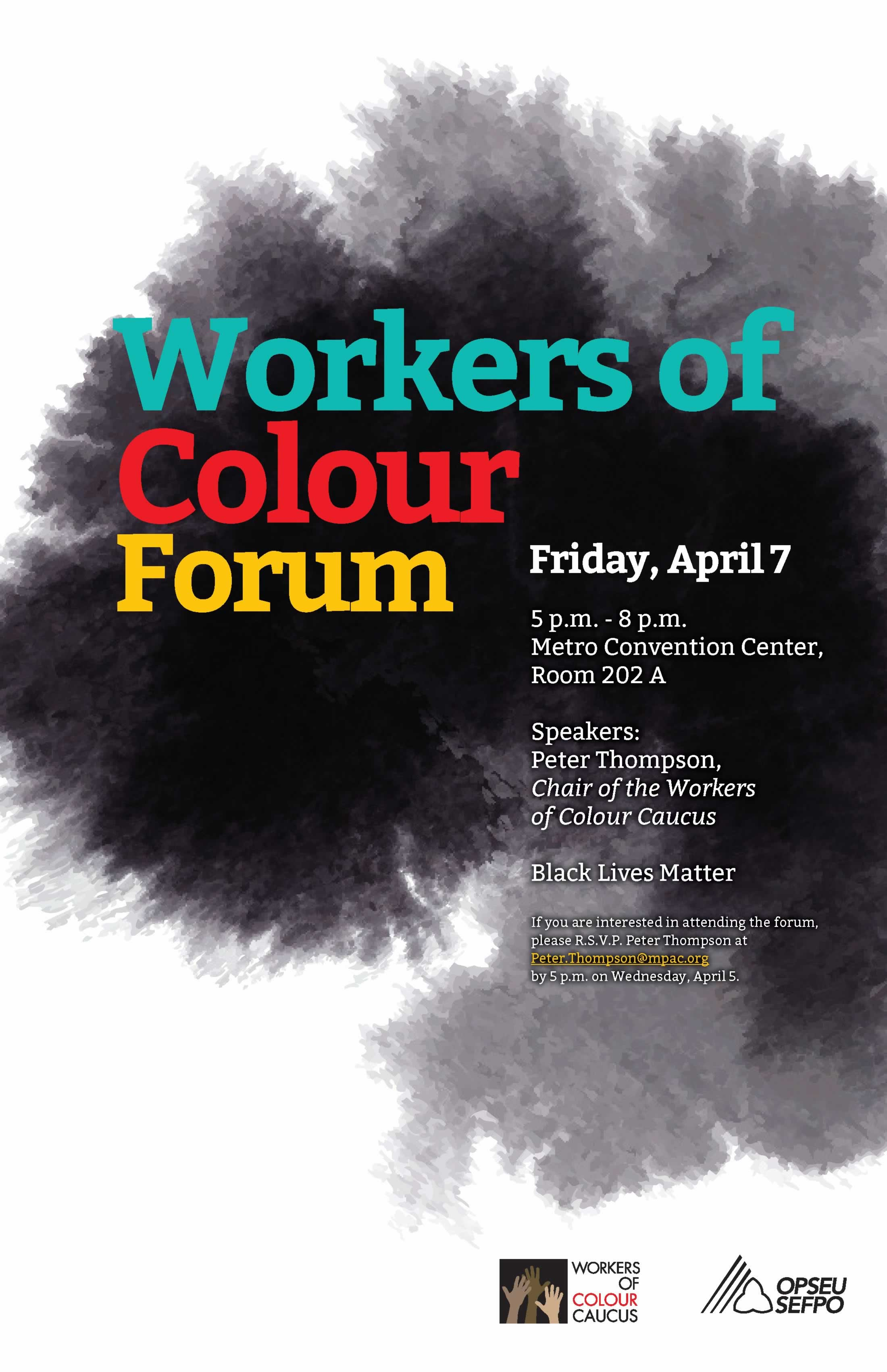 Workers of Colour Forum, April 7