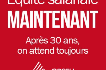 Equite salariale maintenant - Apres 30 ans, on attend toujours. SEFPO