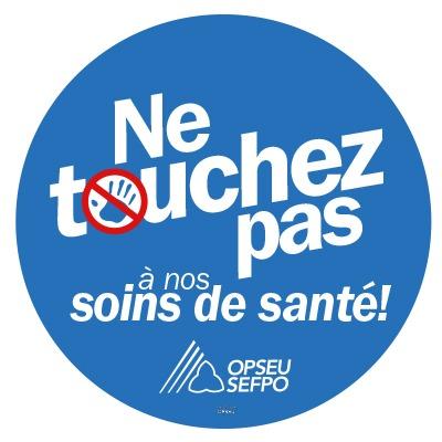 Ne touchez pas a nos soins de sante! - SEFPO
