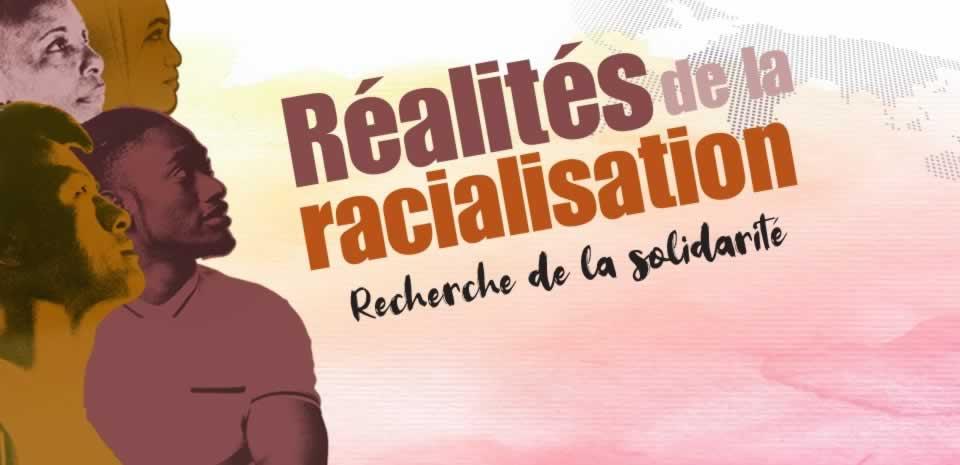 Realites de la racialisation - Recherche de la solidarite