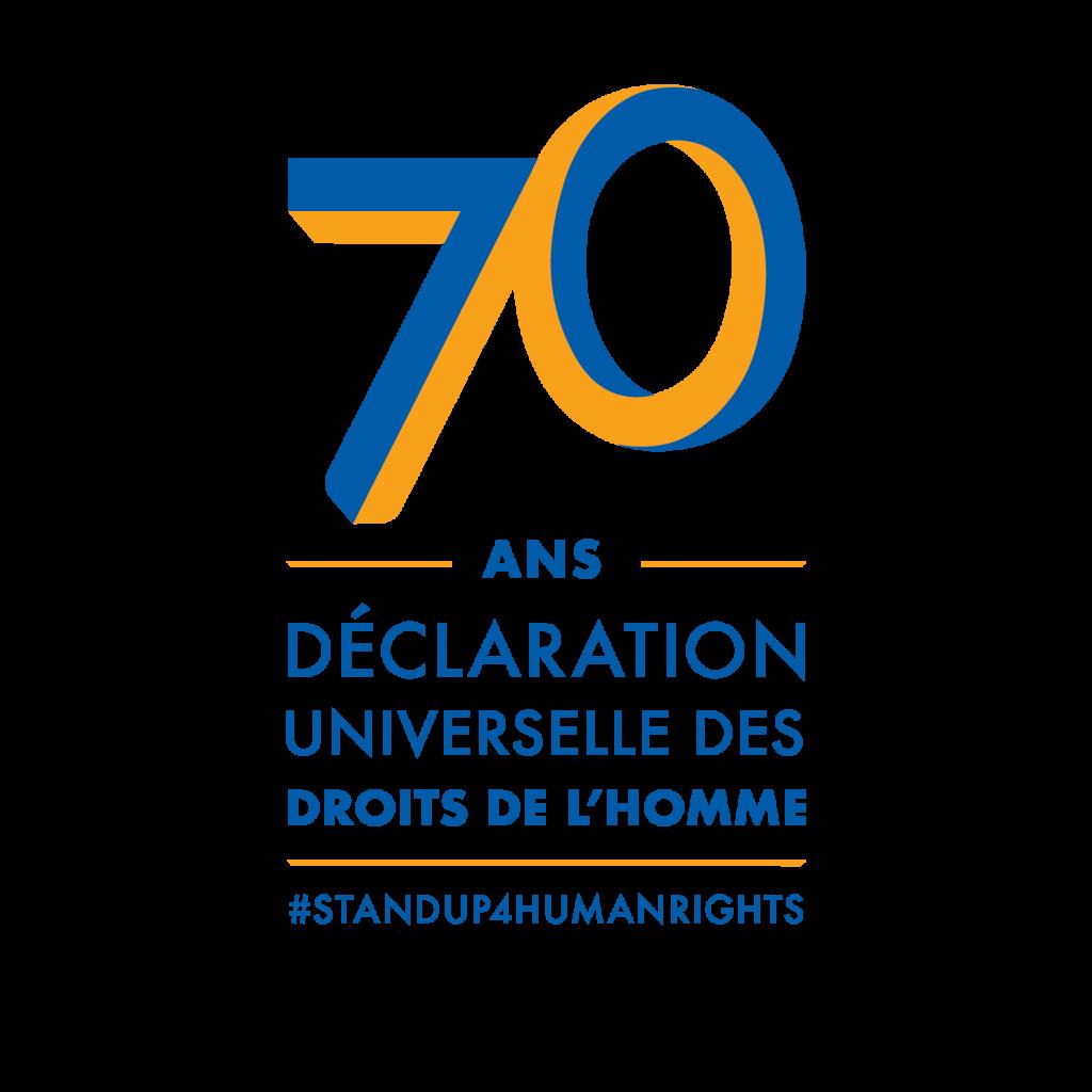 70 ans - Declaration universelle des droits de l'homme - #StandUp4HumanRights