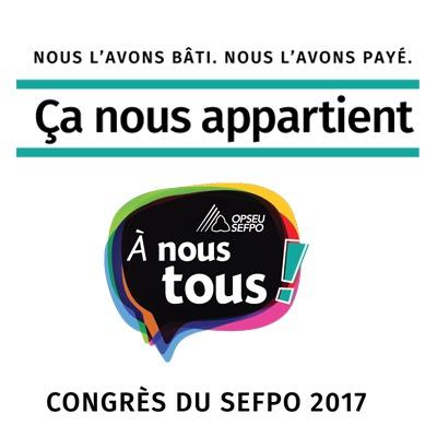 A nous tous! Congres du SEFPO 2017