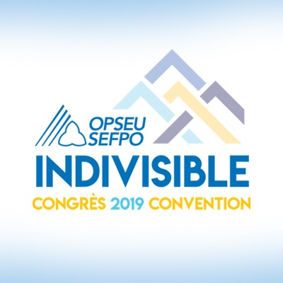 OPSEU Indivisible, Convention 2019 - SEFPO Indivisible, Congres 2019
