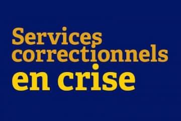Nouveaux employés aux Services correctionnels... un grand pas dans la bonne direction
