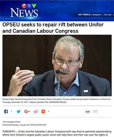 OPSEU President Warren (Smokey) Thomas with CTV headline: OPSEU seeks to repair rift between Unifor and Canadian Labour Congress.