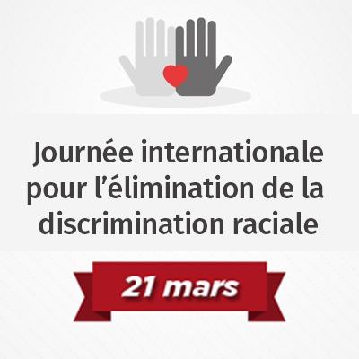 Journee internationale pour l'elimination de la discrimination raciale