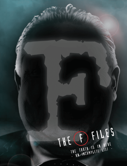 """The """"F"""" files: the truth is in here """"an incomplete list"""""""