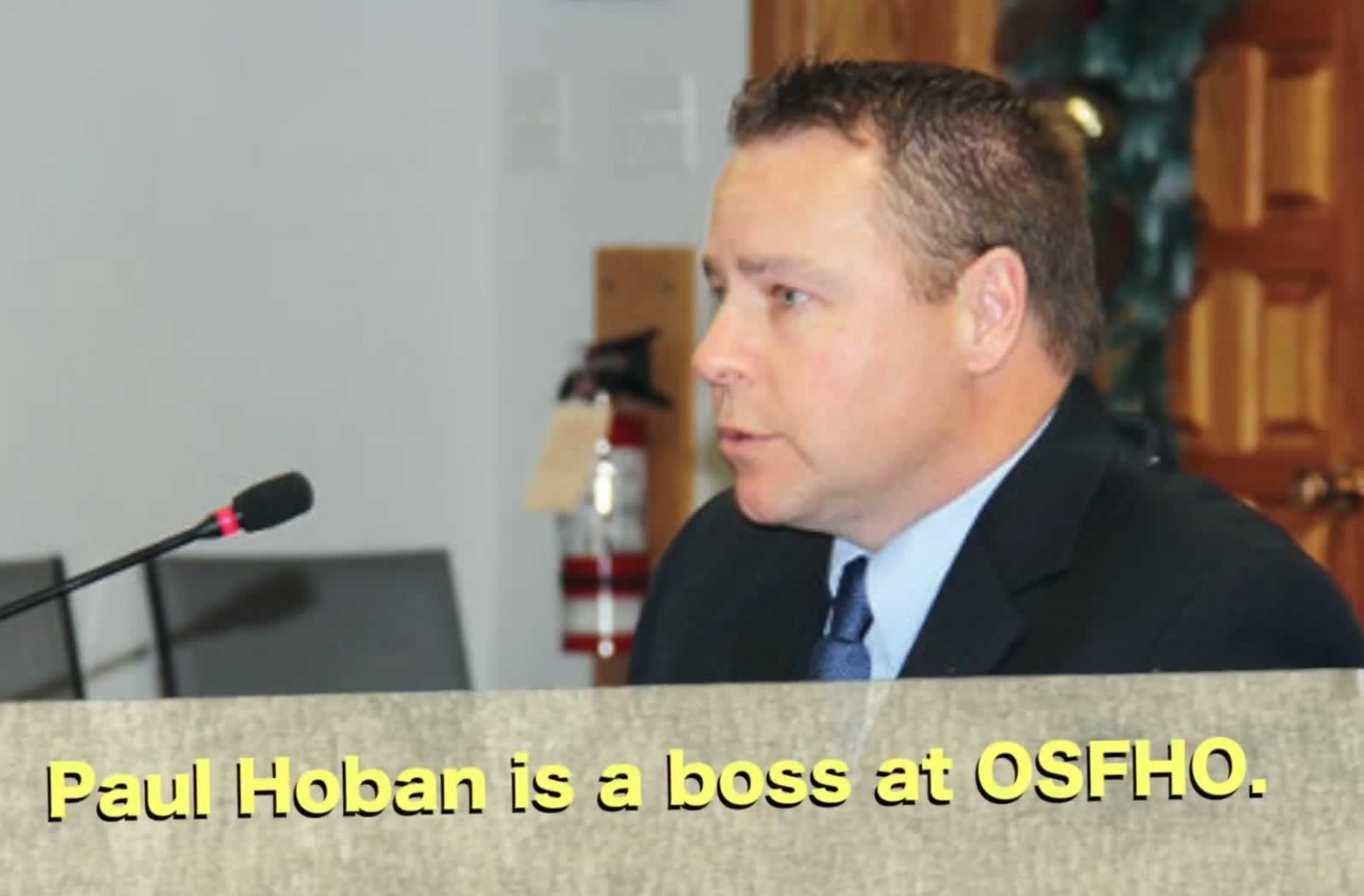 Paul Hoban is a boss at OSFHO
