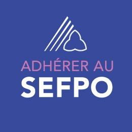 Adhérer au SEFPO