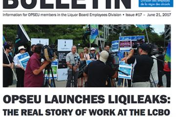 Le SEFPO lance LiqiLeaks: Ce qu'il se passe vraiment à la LCBO – Bulletin de négociation n°17 de la LBED 2017