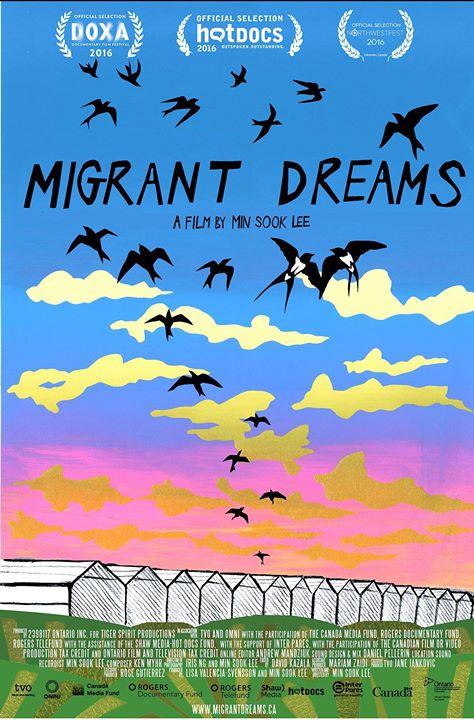 Promotional poster for Migrant Dreams, a film by Min Sook Lee