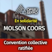 SEFPO en solidarite Molson Coors - Convention collective ratifiee