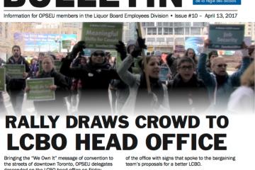 Manifestation massive devant le siège social de la LCBO – Bulletin de négociation de la LBED 2017, numéro 10