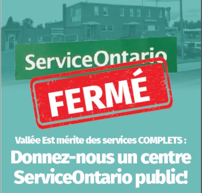 Service Ontario Ferme - Vallee Est merite des services complets: Donnez-nous un centre Service Ontario public!