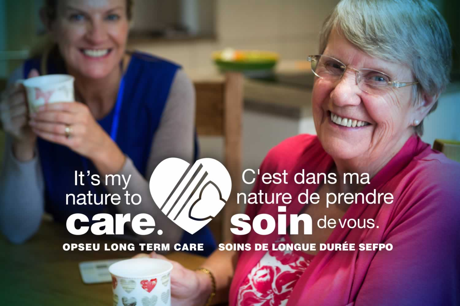 It's my nature to care - OPSEU Long term care / C'est dans ma nature de prendre soin de voice - Soins de langue duree SEFPO