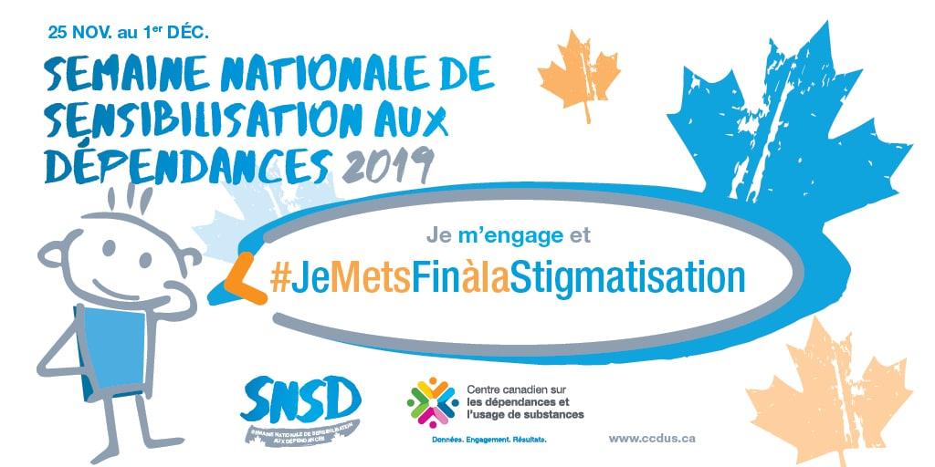 Semaine nationale de sensibilisation aux dépendances: La stigmatisation s'arrête avec nous