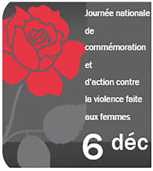Journee nationale de commemoration et d'action contre la violence faite aux femmes. 6 Dec