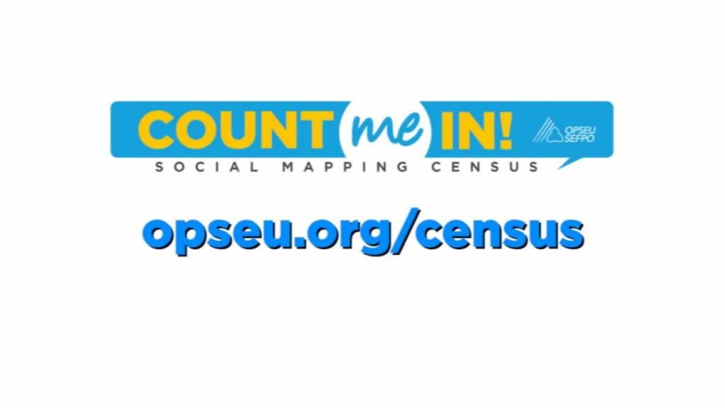 Count me in Social mapping census opseu.org/census