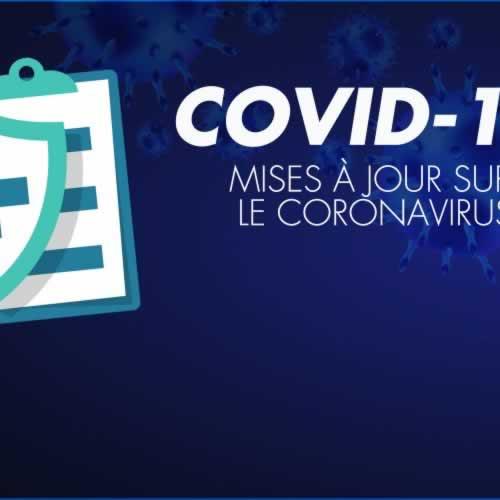 COVID-19 Mises a jour sure le coronavirus