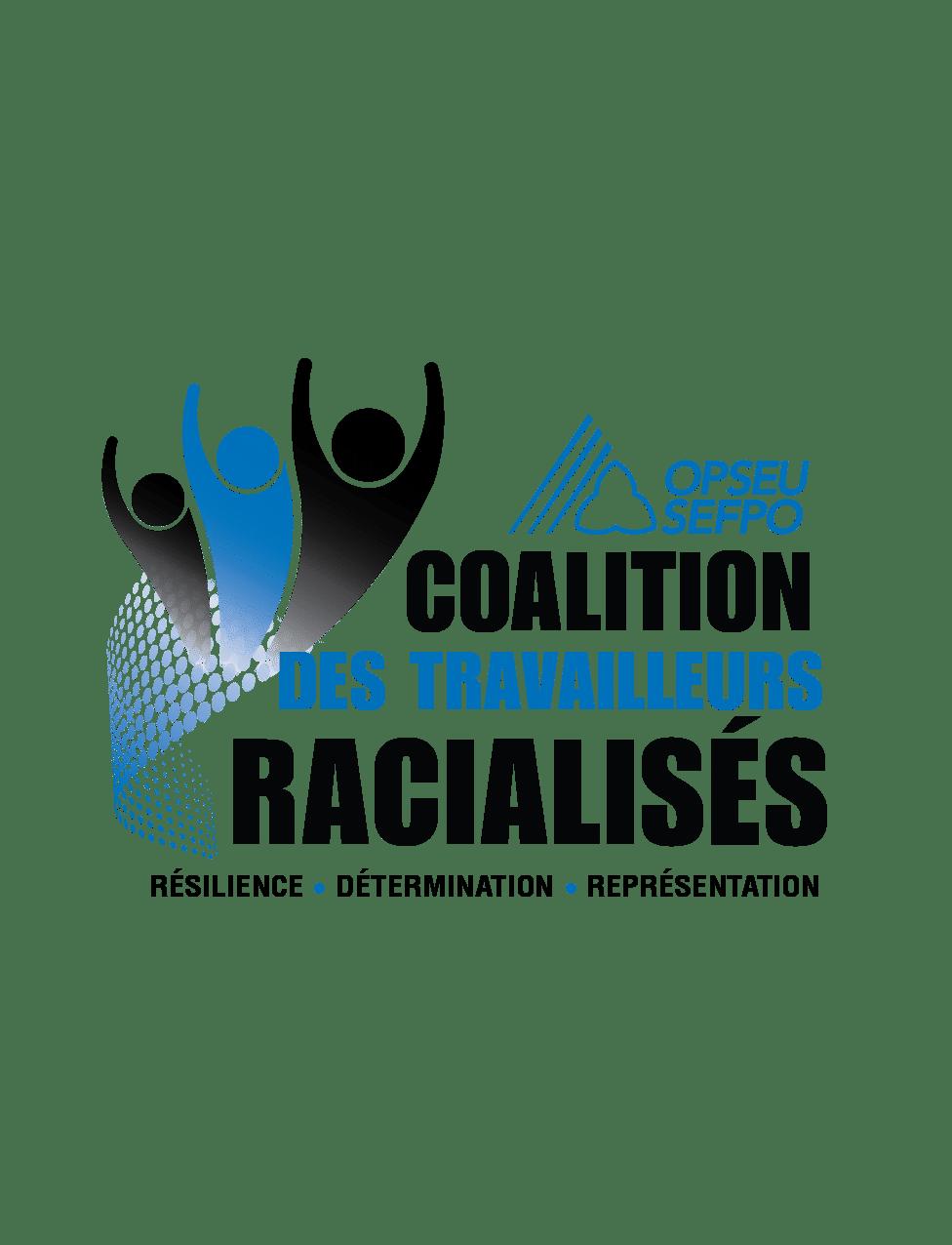 OPSEU Coalition des Travailleurs Racialises. Resilience, determination, representation