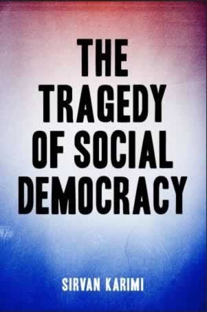Tragedy of Social Democracy