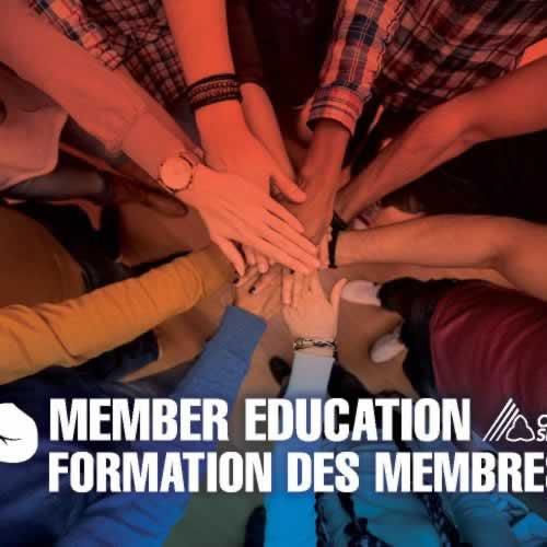 Member Education/ Formation des membres