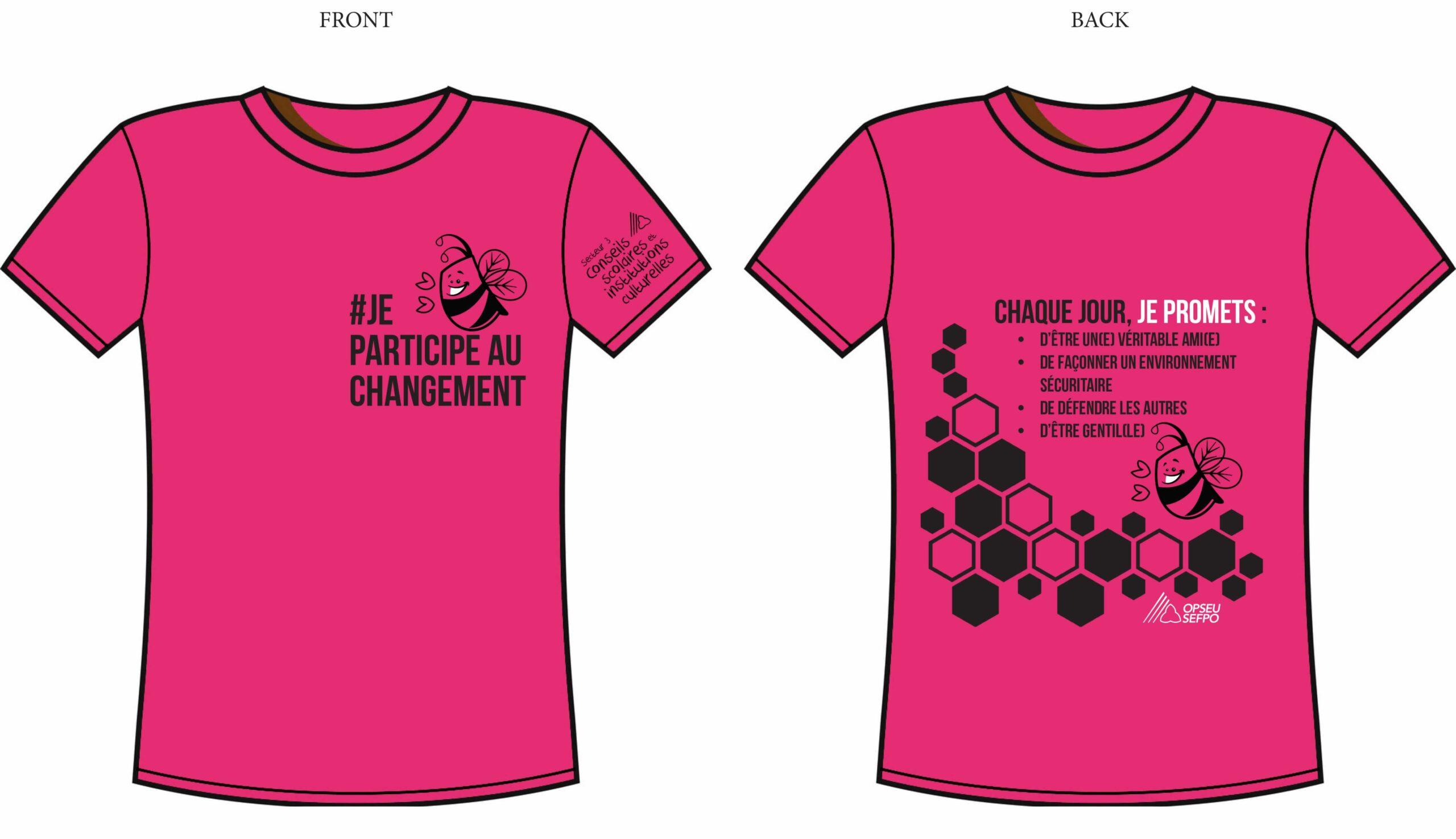T-shirt front: #Je participe au changement back: chacque jour je promets: