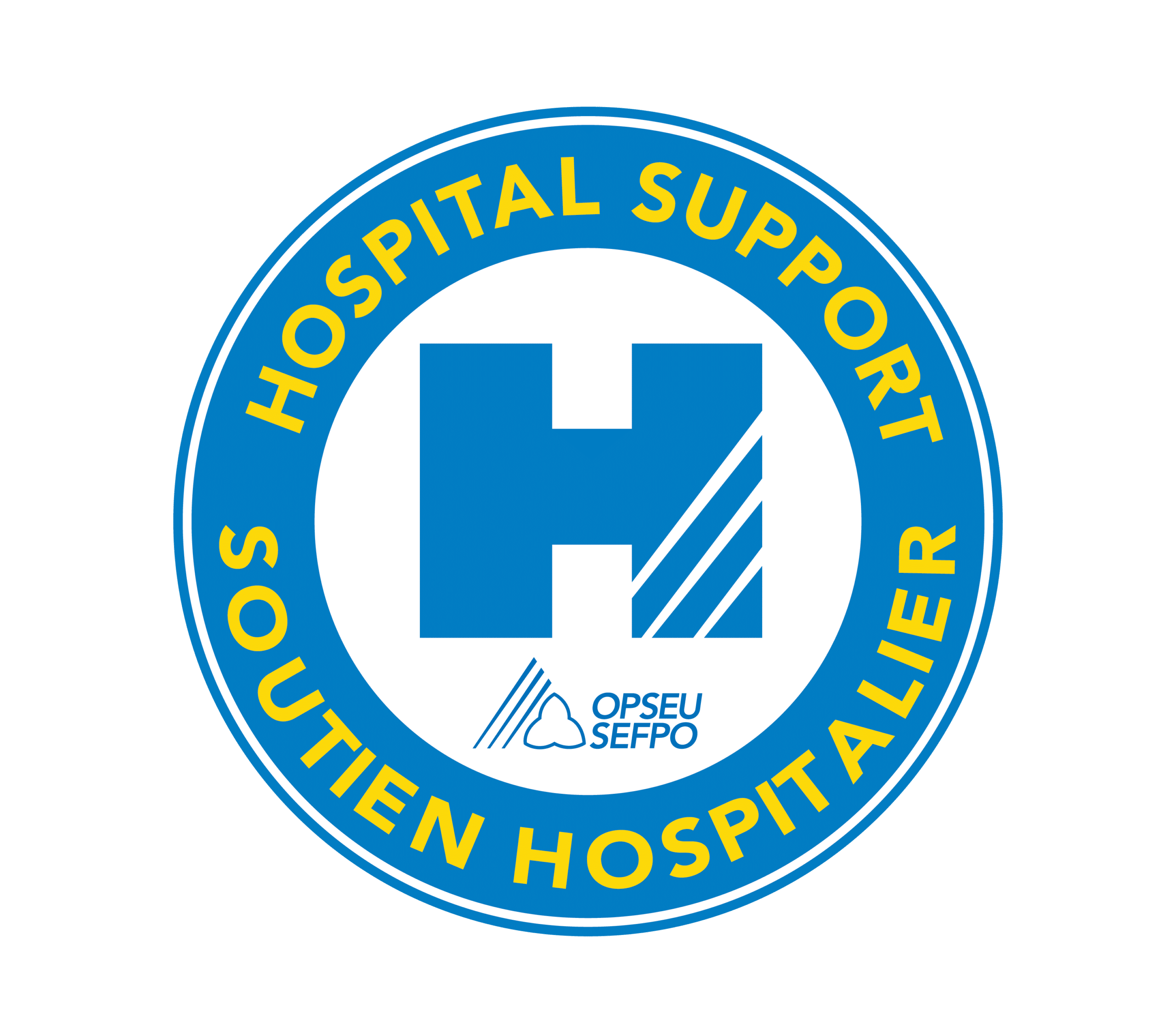Circular logo with Hospital Support around the top, Soutien Hospitalier around the bottom, a large H and the OPSEU SEFPO logo in the middle