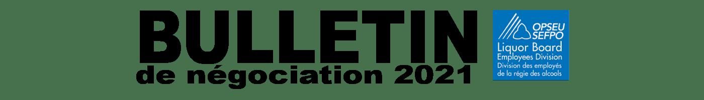 Bulletin de négociation 2021