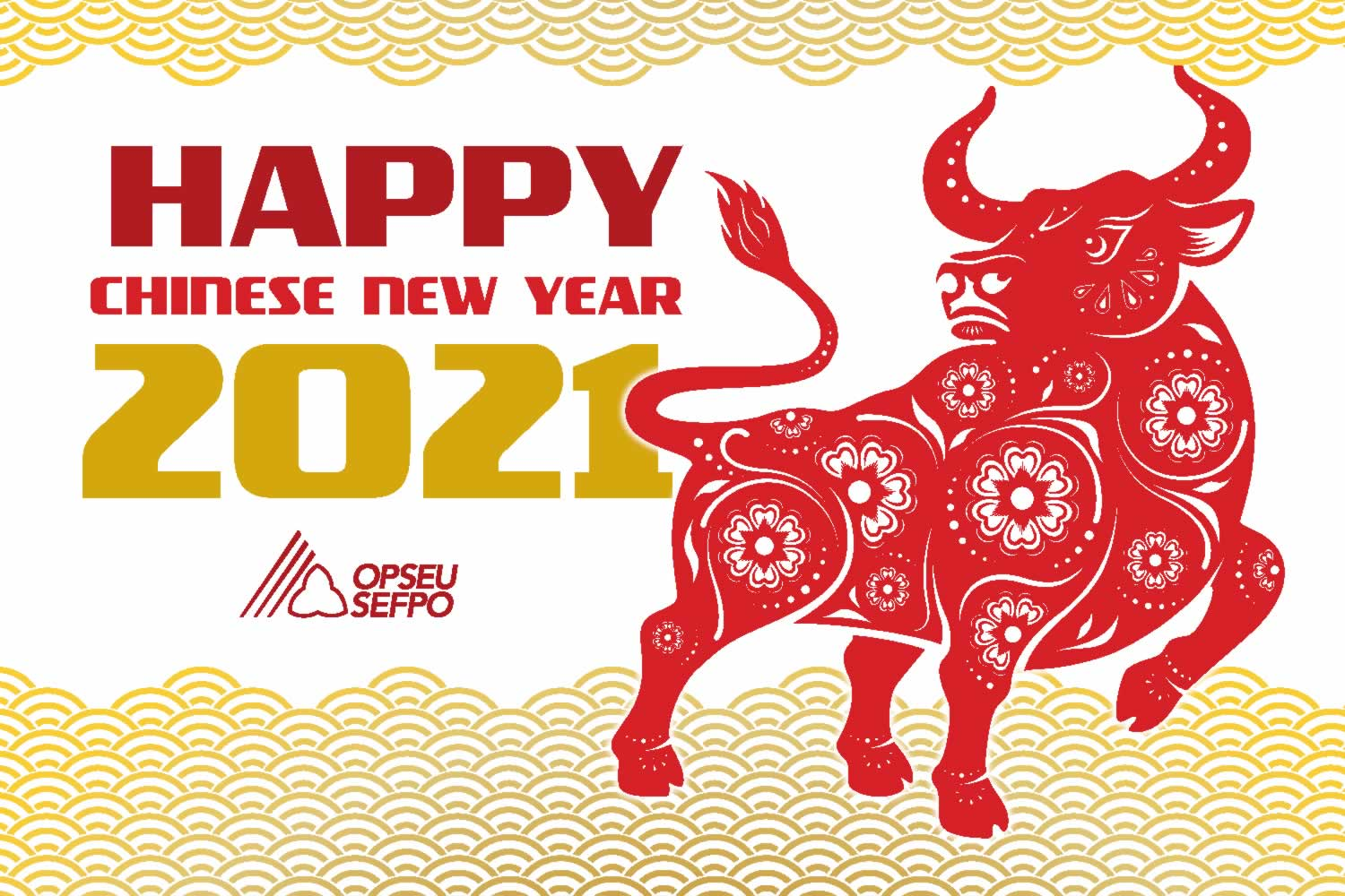 Happy Chinese New Year 2021, with decorative image of an Ox and OPSEU SEFPO logo