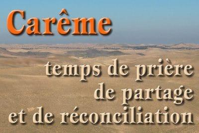 Careme temps de priere de partage et de reconciliation