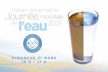 Forum virtuel sur la journee mondiale de l'eau 2021, mars 21, 14h-17h