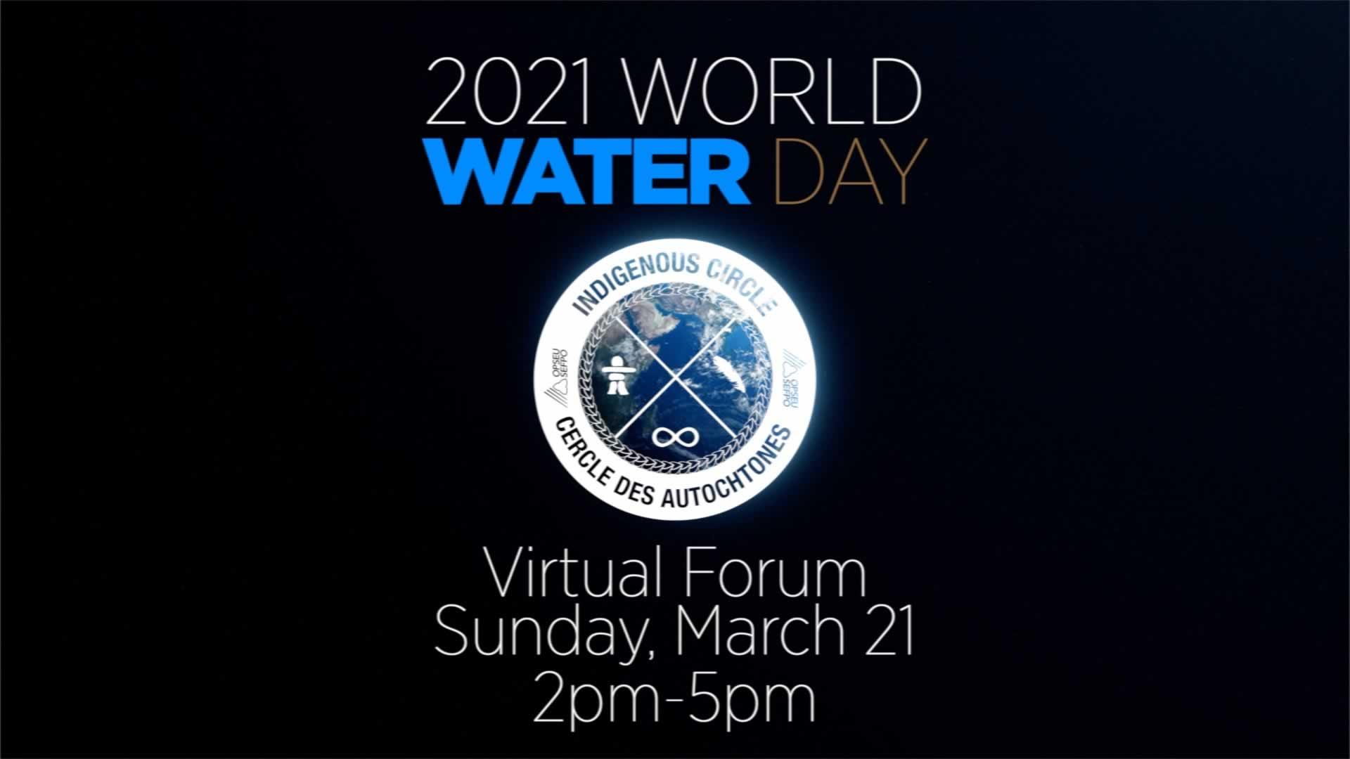 Le Cercle des Autochtones organise un Forum sur la Journée mondiale de l'eau le 21 mars
